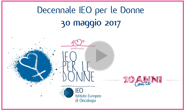 video ricordo IEO per le Donne 2017